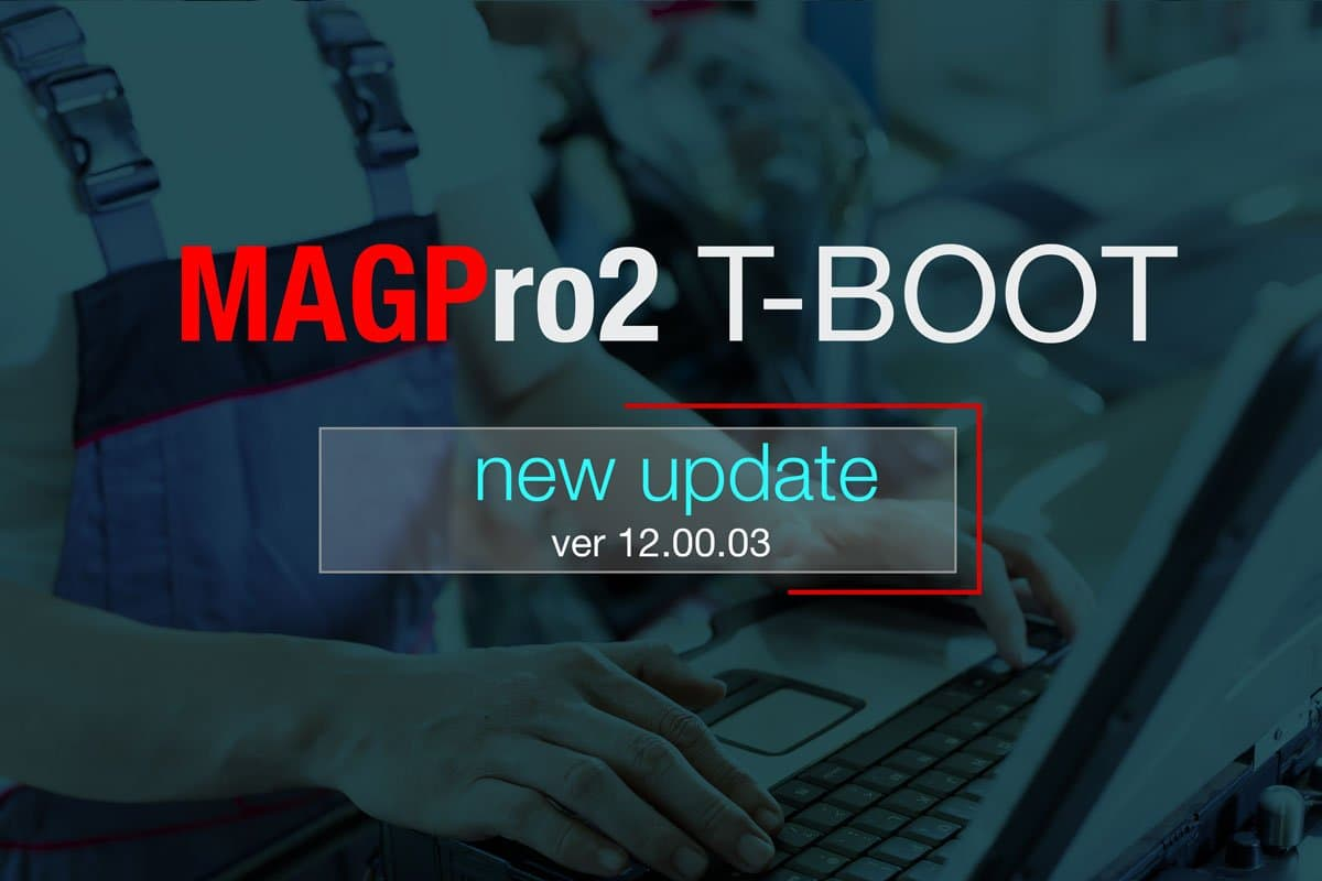MAGPro2 T-BOOT ver 12.00.03 released
